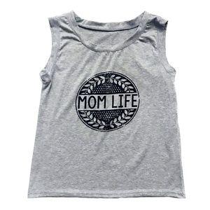 Tops - NWOT - MOM LIFE Tank